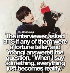 🤷🏻‍♀️ - FACT:[The interviewer asked BTS if any of them were a fortune teller, and Yoongi answered the question,… Bts Army Meaning, Bts Suga, Bts Bangtan Boy, Bts Dispatch, Bts Qoutes, Bts Facts, Bts Tweet, Drama Memes, Fortune Teller