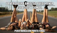 Frases Bonitas Para Todo Momento. : Frases de Amistad Funny Spanish Memes, Spanish Humor, True Friendship Quotes, L Love You, Together Forever, Best Friend Goals, Best Friends Forever, Real Friends, Pretty Little Liars