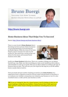 home-business-ideas-to-your-success by Bruno Brgi via Slideshare Make Money Online, How To Make Money, Business Ideas, Online Business, Success, Teaching, Articles, Home Business Ideas, Fruit