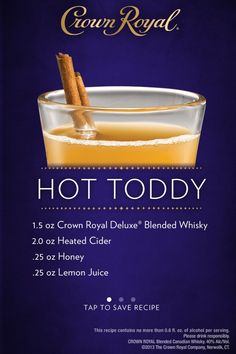 Crown Royal- Hot Toddy Liquor Drinks, Cocktail Drinks, Fun Drinks, Yummy Drinks, Alcoholic Drinks, Cocktails, Cocktail Ideas, Bourbon Drinks, Party Drinks
