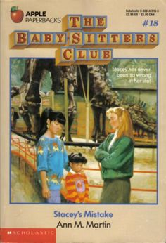 The Baby-Sitters Club #18 Stacey's Mistake