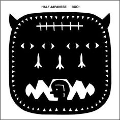 Half Japanese - Boo! on LP