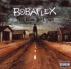 Amazon.com: Bobaflex: Tales From Dirt Town: Music