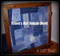 Old jeans to bulletin board. Like the idea, but would do the layout of the jeans differently. The pockets could have so many uses, pens, cash, notes, business cards etc.