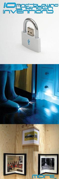 These 10 Unknown Inventions Will Blow Your Mind. Because They're Awesome. Especially #6!