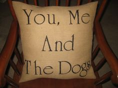 YOU ME and the DOGS Burlap Pillow cover 18x18 by 2PerfectionDecor, $30.00