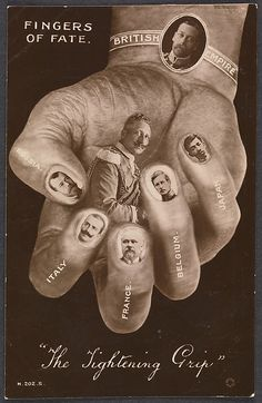 Fingers of Fate - The Tightening Grip ~ ca1916 WWI propaganda counteracting previous German missives... In the center is Germany's Kaiser Wilhelm II