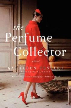 The+Perfume+Collector - I read in one day. Great story of 1920's and 1950's Europe and the perfume industry. Couldn't put it down!