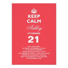 Keep Calm Funny Milestone 21st Birthday Invite 1st Party Invitations Gifts