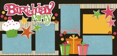 Birthday Party Girl Page Kit