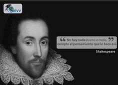 No hay nada bueno o malo, excepto el pensamiento que lo hace así. Shakespeare  #eSelvv http://e.selvv.com/descubre-los-secretos-de-los-negocios-rentables-y-la-libertad-financiera/