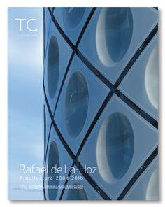 TC 126- Rafael de La-Hoz Arquitectura 2004- 2016