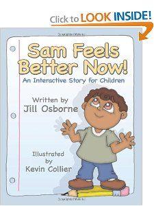 Sam Feels Better Now! Two week trauma group cirriculum