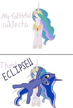 Luna Eclipse- is this where Krista got this from? I thought she was just misunderstanding me pronouncing Lunar Eclipse when i tried to show one to her! My Little Pony Comic, Mlp My Little Pony, My Little Pony Friendship, Princesa Celestia, Celestia And Luna, Mlp Memes, Little Poni, Nightmare Moon, Mlp Fan Art