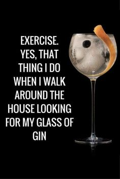 How often do you keep fit? Gin Quotes, Alcohol Quotes, Alcohol Humor, Words Quotes, Funny Quotes, Sayings, Humor English, Gin Festival, Gin Tasting