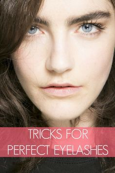 8 tricks for perfect eyelashes