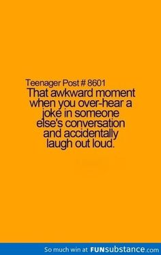 I've done this at school once and the girl who said the joke just looked at me like ... I was super embarrassed lol