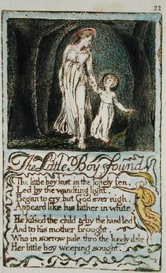 1789-94 (relief etching with pen and w/c on paper) by William Blake on The Bazaar. Buy The Little Boy Found, illustration from 'Songs of Innocence and of Experience'  Some little boys, don't really want to be found…They just want to bitch and moan about being left alone...