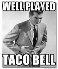 i think we may have all been there.at one time or another.i CANNOT with taco bell. Funny Meme Pictures, Funny Quotes, Funny Memes, Jokes, It's Funny, Caption Pictures, Funny Farm, Funny Comedy, Humor Quotes
