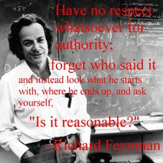 Richard Feynman Φ // Is it reasonable?