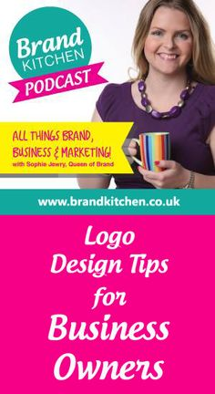TITLE: Logo #Design Tips for Business Owners... In this episode Sophie shares her thoughts on logo design and why it's just one piece of brand jigsaw puzzle... If you enjoyed this you can subscribe at: https://itunes.apple.com/gb/podcast/brand-kitchen-podcast/id955827973?mt=2 ... Stitcher: http://www.stitcher.com/podcast/brand-kitchen ... And I will love you forever if you'd leave a positive review on iTunes.