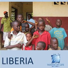 Water of Life in Liberia... www.givefreshwater.org