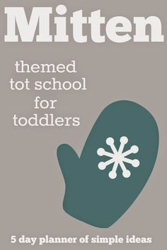 Toddler Approved!: Mitten Themed Tot School Activities for Toddlers