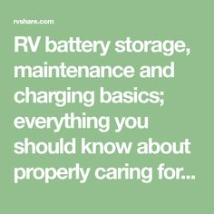 RV battery storage, maintenance and charging basics; everything you should know about properly caring for your RV batteries Rv Battery, Camping In Texas, Need To Know, Storage, Purse Storage, Larger, Store