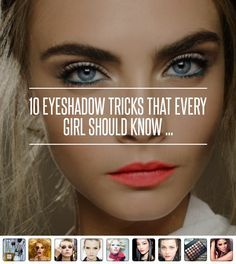 Eyeshadow Tricks That Every Girl Should Know ...