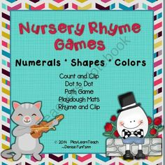 Nursery Rhyme Games - Preschool from PlayLearnTeach-MsDenise on TeachersNotebook.com -  (31 pages)  - Activities for Hey Diddle Diddle, Hickory Dickory Doc, Humpty Dumpty, Little Miss Muffet, Mary Had a Little Lamb, This Little Piggy, 3 Little Kittens