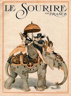 Gerda Wegener : Cover art for Le Sourire, 1917 Art And Illustration, Elephant Illustration, Illustration Fashion, Vintage Illustrations, Posters Vintage, Retro Poster, Vintage Circus, Vintage Art, Cover Art