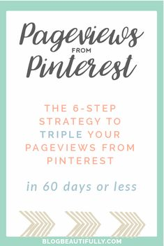 This online training program will teach you how to harness the power of Pinterest for your blog, so you can TRIPLE your pageviews in the next 60 days! Sound too good to be true? Not when you implement my 6-step system for success!