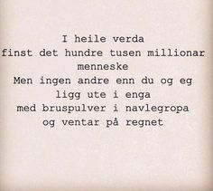 Du og jeg Wise Words, Wisdom, Humor, Quotes, Instagram Posts, Quotations, Humour, Moon Moon, Word Of Wisdom