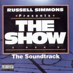 The Show: The Soundtrack - Various Artist (Kid Creole, Kid Capri, Ecstasy, Onyx, Slick Rick, 2 Pac, Suga, Method Man, Redman, Dr. Dre, Bone Thugs n Harmony, Mary J. Blige, Isaac 2 Isaac, Domino, The Dove Shack, Treach, South Central Cartel Productions, Jayo Felony, Snoop Doggy Dogg, & Warren G)