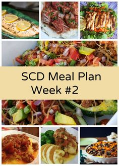 Are you struggling to find healthy meals for your family?  Look no further!  Here is a weekly meal plan for the Specific Carbohydrate Diet.  #whole30 #paleo http://www.kathywurster.com/scd-meal-plan-week-2/