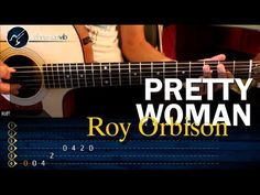 Como tocar PRETTY WOMAN  - Roy Orbison - en guitarra Acustica (HD) Tutorial