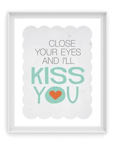 Close Your Eyes and Ill Kiss You. the beatles