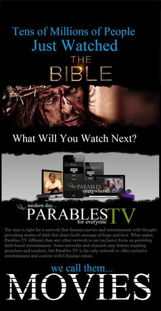 http://parables.tv/front The time is right for a network that features movies and entertainment with thought-provoking stories of faith that share God's message of hope and love. What makes Parables TV different than any other network is our exclusive focus on providing faith-based entertainment. Some networks and channels may feature inspiring preachers and teachers, but Parables TV is the only network to offer exclusive entertainment and content with Christian values.