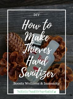 DIY How to Make Thieves Hand Sanitizer - This festive recipe is perfect for the holidays It s aromatic and helps fight germs and bacteria during cold and flu season thieves essentialoils essentialoilrecipes thanksgivingrecipes Essential Oils For Colds, Thieves Essential Oil, Essential Oil Uses, Thieves Oil Uses, Natural Hand Sanitizer, Theives Oil, Just In Case, Flu Season, Corona