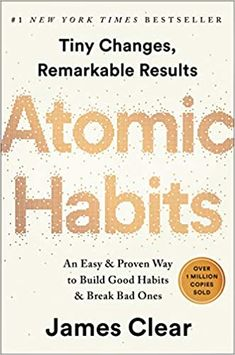 Our Fall 2020 WELSTech book discussion is Jame Clear's Atomic Habits