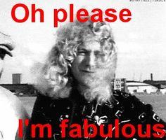 You all heard of him: the one and only Golden God: Robert Plant! A funny tumblr Robert Plant.///Todos vocês ouviram falar dele: O primeiro e único deus dourado:Robert Plant! Um tumblr engraçado de Robert Plant.