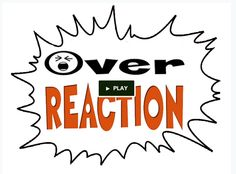 Check out my Kickstarter campaign for Overreaction the card game. A new Parenting tool and card game that's fun and addictive to play https://www.kickstarter.com/projects/1165400434/overreaction-the-card-game