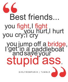 friends quotes & We choose the most beautiful … . Top 100 Cute Best Friend Quotes for you. Top 100 Cute Best Friend Quotes most beautiful quotes ideas Good Quotes, Cute Quotes, Funny Quotes, Inspirational Quotes, Depressing Quotes, Quotes Kids, Fun Quotes For Teens, Best Friend Quotes Funny Hilarious, Quotes Images