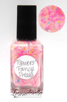 Flowers' Fancy Dresses has a translucent pink base with pink shimmer and scattered neon pink, bubblegum pink, yellow and periwinkle glitters accented with sparse silver holographic butterflies.