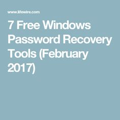 7 Free Windows Password Recovery Tools (February 2017)