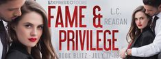 Stephanie Jane: Spotlight on Fame and Privilege by L.C. Reagan + #Giveaway Ryan Price, Book Review Sites, Instagram Giveaway, Ring True, Can You Be, Nice To Meet, Jennifer Lawrence, You Are The Father, Book Publishing