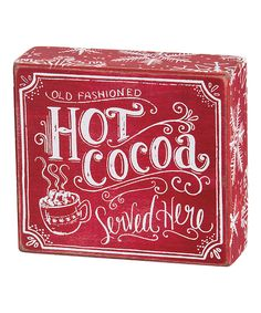 Look what I found on #zulily! Chalk 'Hot Cocoa' Box Sign by Primitives by Kathy #zulilyfinds