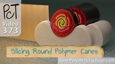 Keep Round Polymer Canes From Distorting When Slicing Them