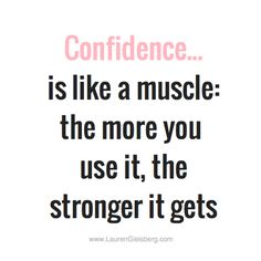 Confidence quote by LaurenGleisberg.com