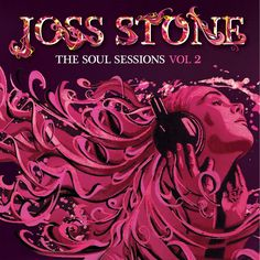 Joss Stone, The Soul Sessions, Vol. 2 (Deluxe Edition) Check out Joss' newest album! listen to it in it's entirety on iTunes for FREE before it's even released! Joss Stone, R&b Soul Music, My Music, Dance Music, Blues, Out Of My Mind, Power To The People, Pop Rocks, Lp Vinyl